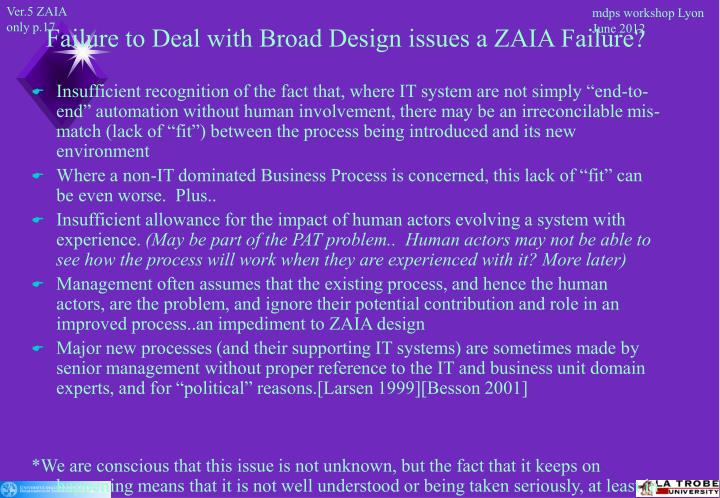 Failure to Deal with Broad Design issues a ZAIA Failure?