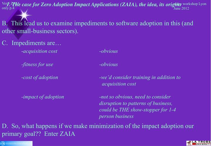 1. The case for Zero Adoption Impact Applications (ZAIA), the idea, its origins