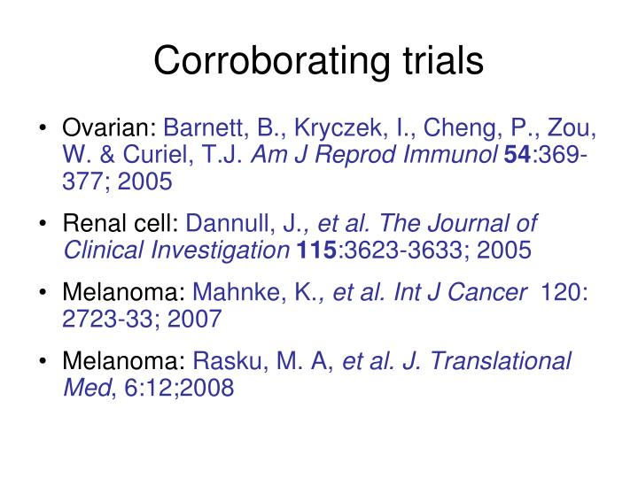 Corroborating trials