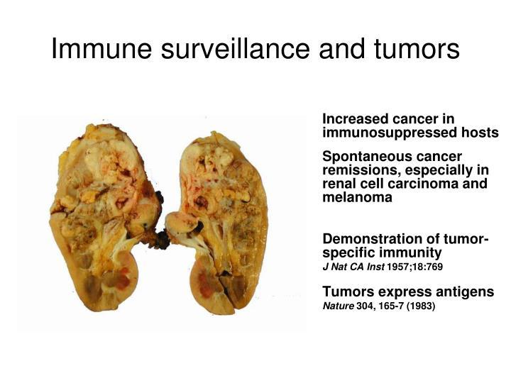 Immune surveillance and tumors