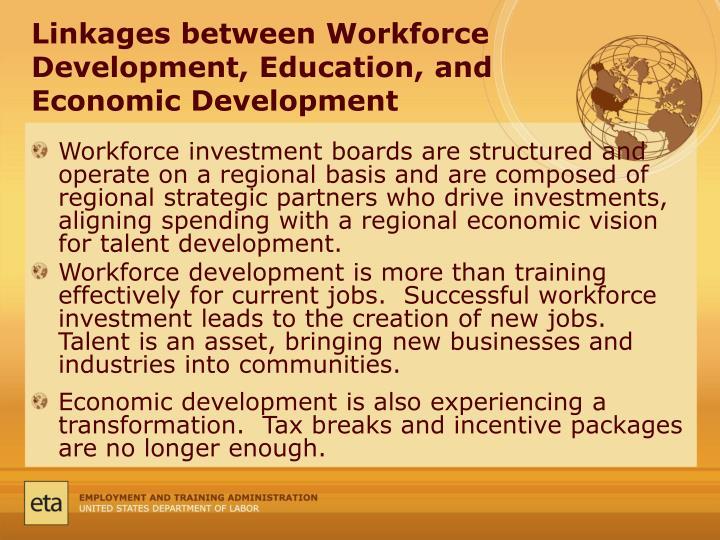 Linkages between Workforce Development, Education, and Economic Development