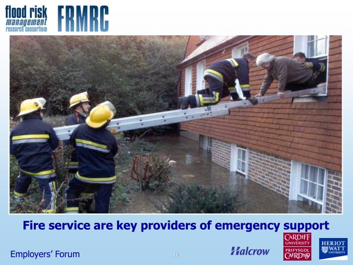 Fire service are key providers of emergency support