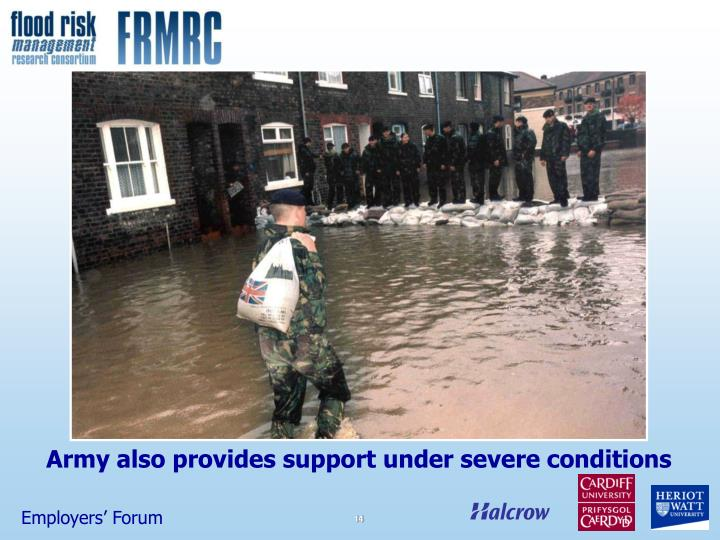 Army also provides support under severe conditions
