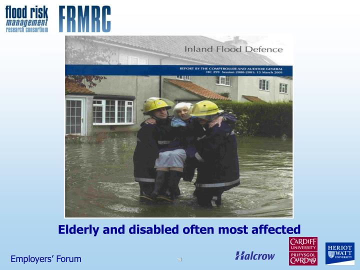 Elderly and disabled often most affected