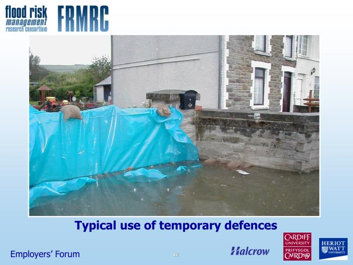 Typical use of temporary defences