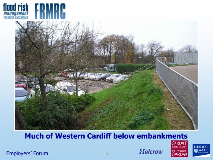 Much of Western Cardiff below embankments