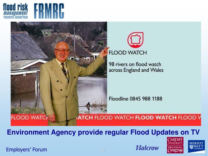 Environment Agency provide regular Flood Updates on TV