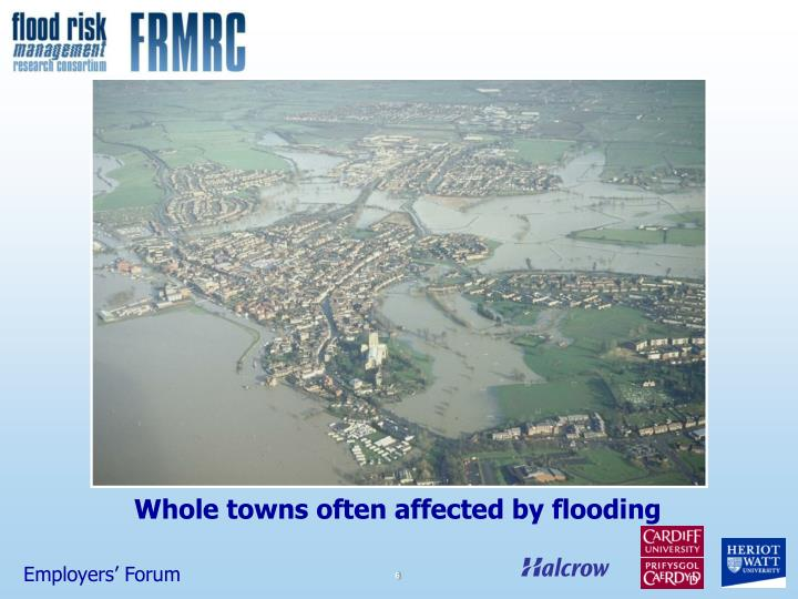 Whole towns often affected by flooding