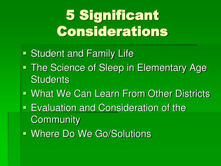 5 Significant Considerations