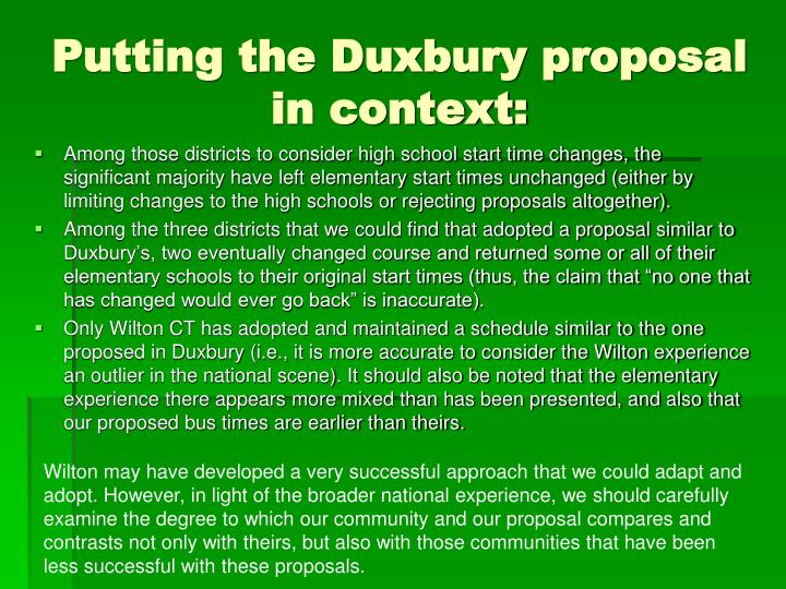 Putting the Duxbury proposal in context: