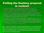 putting the duxbury proposal in context