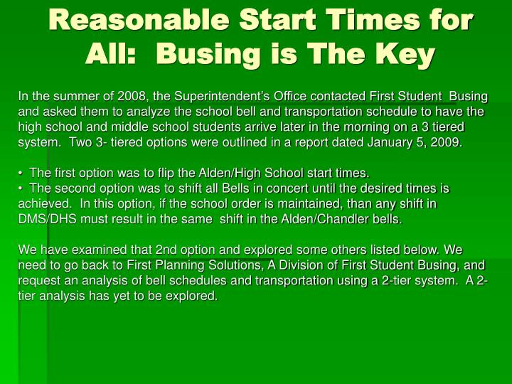 Reasonable Start Times for All:  Busing is The Key