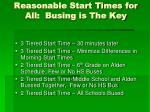 reasonable start times for all busing is the key1