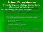 scientific evidence potential impacts of sleep deprivation in elementary school students1