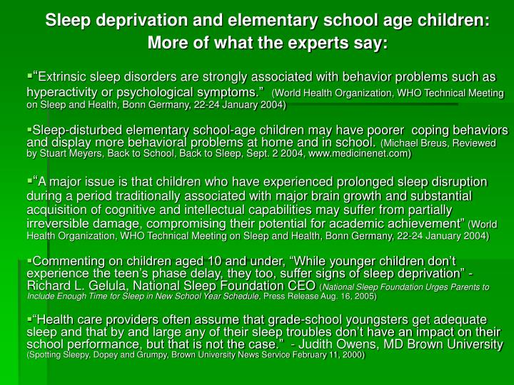Sleep deprivation and elementary school age children: