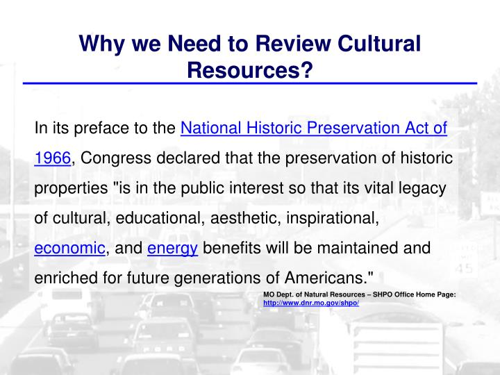 Why we need to review cultural resources