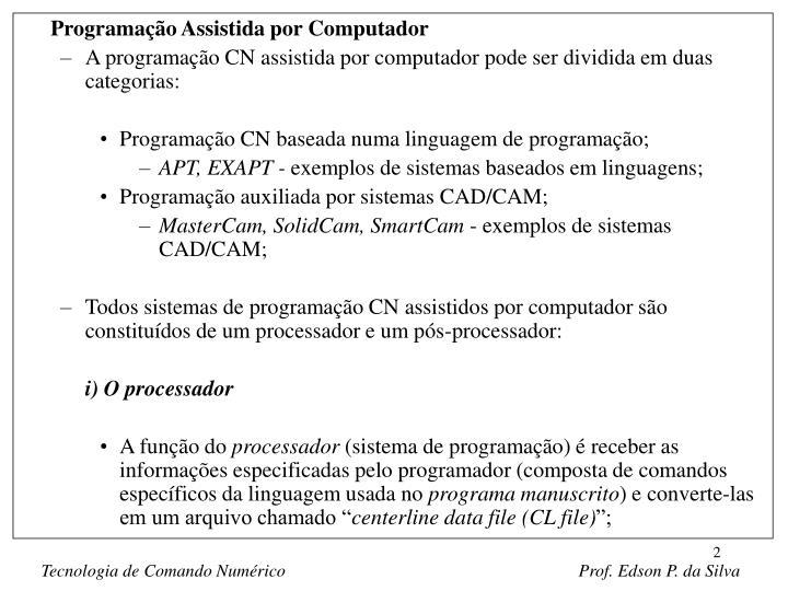 Programação Assistida por Computador