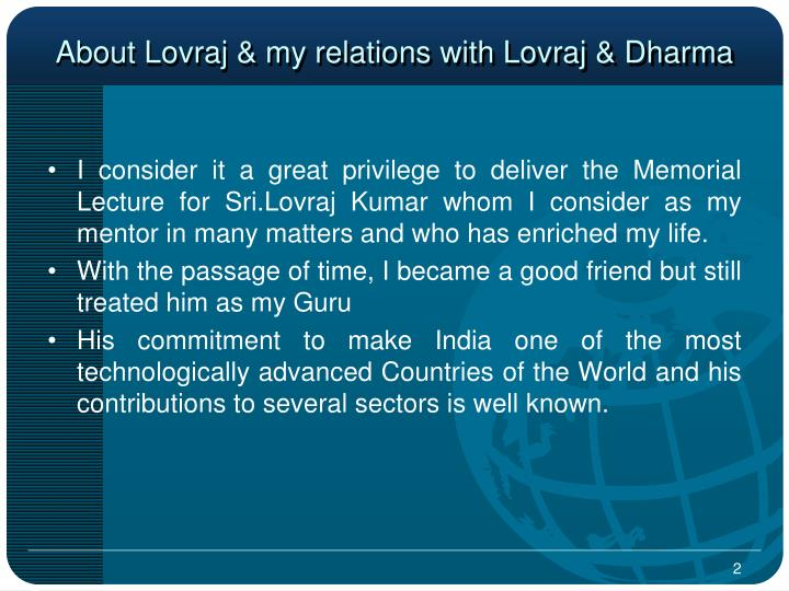 About lovraj my relations with lovraj dharma