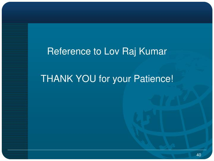 Reference to Lov Raj Kumar