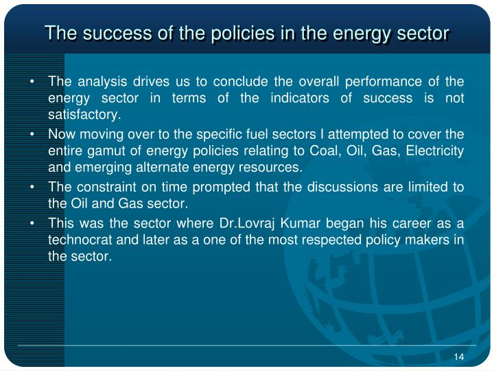 The success of the policies in the energy sector
