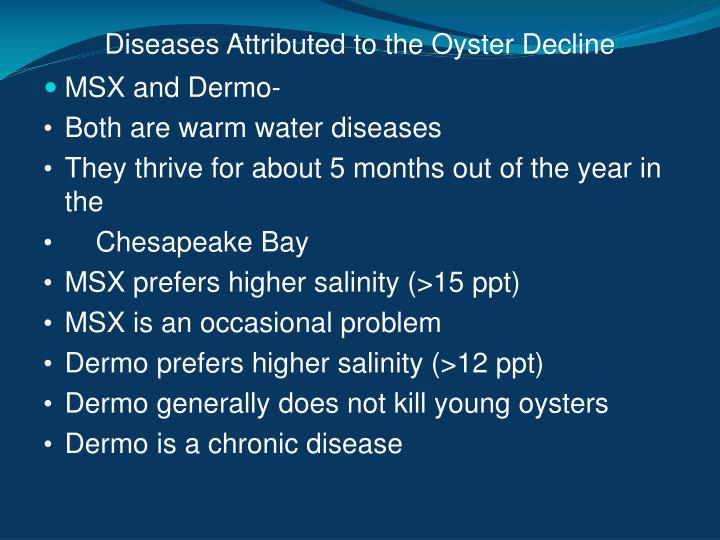 Diseases Attributed to the Oyster Decline