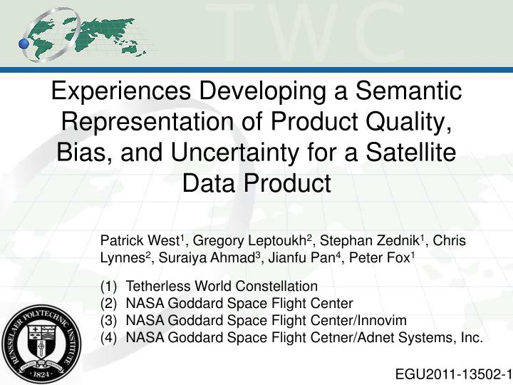 Experiences Developing a Semantic Representation of Product Quality, Bias, and Uncertainty for a Satellite Data Product