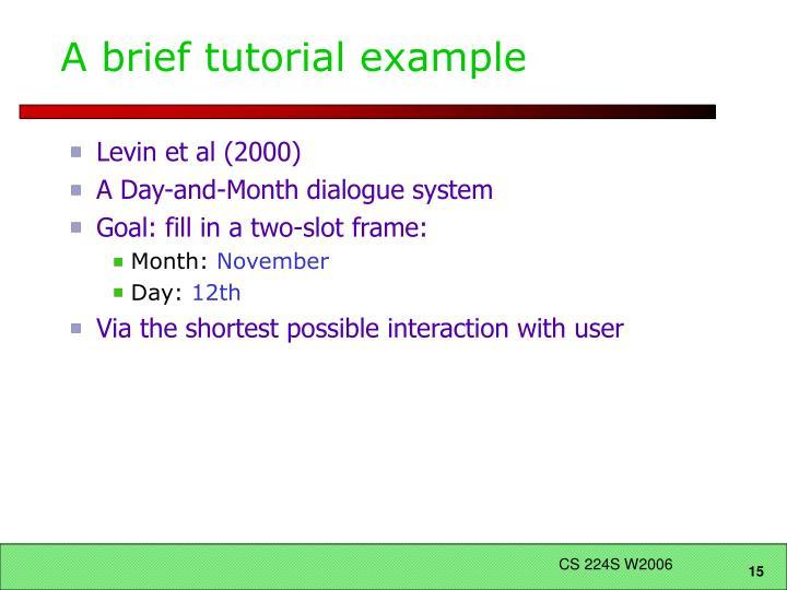 A brief tutorial example