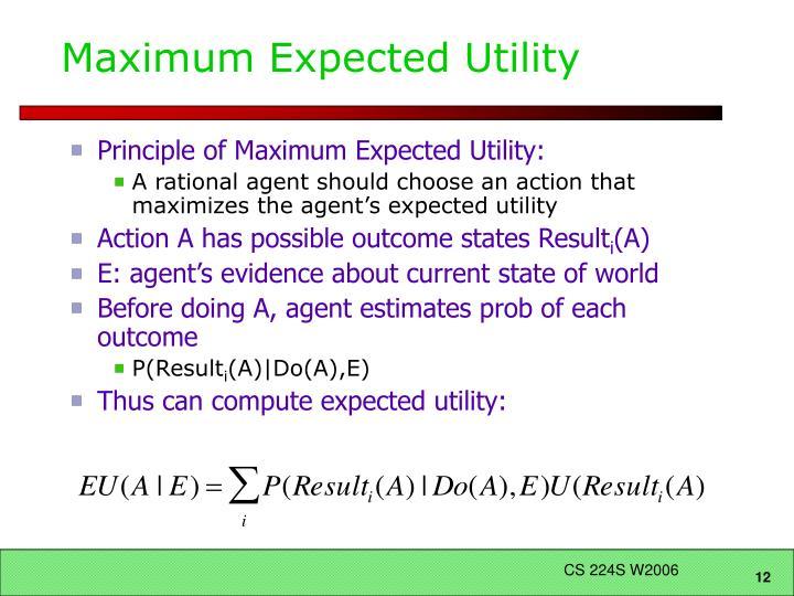 Maximum Expected Utility