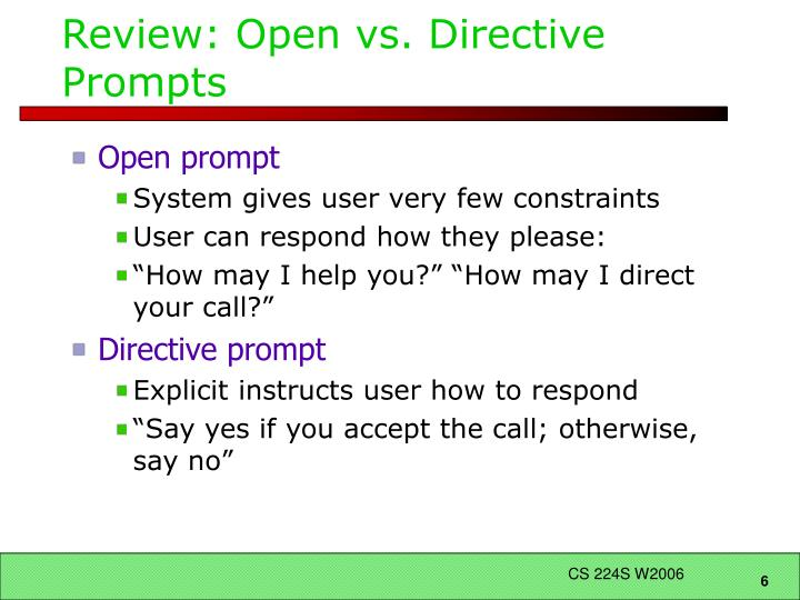 Review: Open vs. Directive Prompts