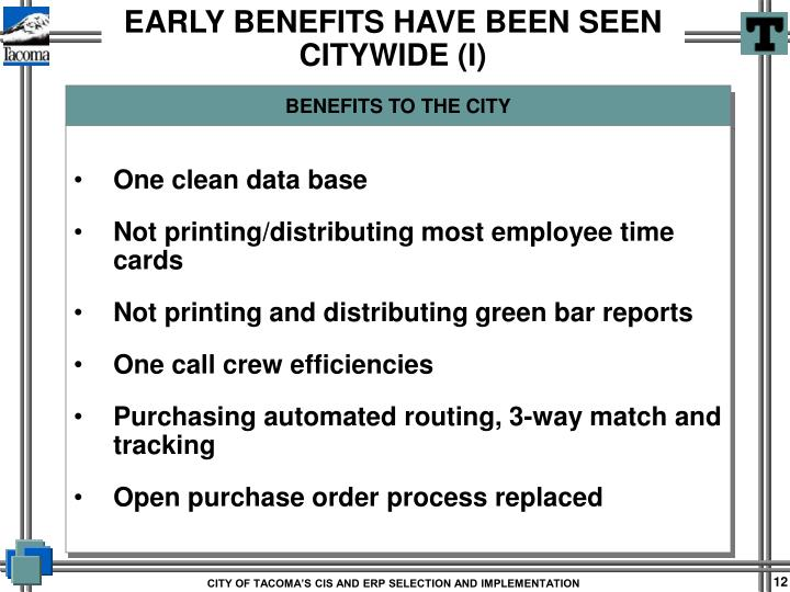 BENEFITS TO THE CITY