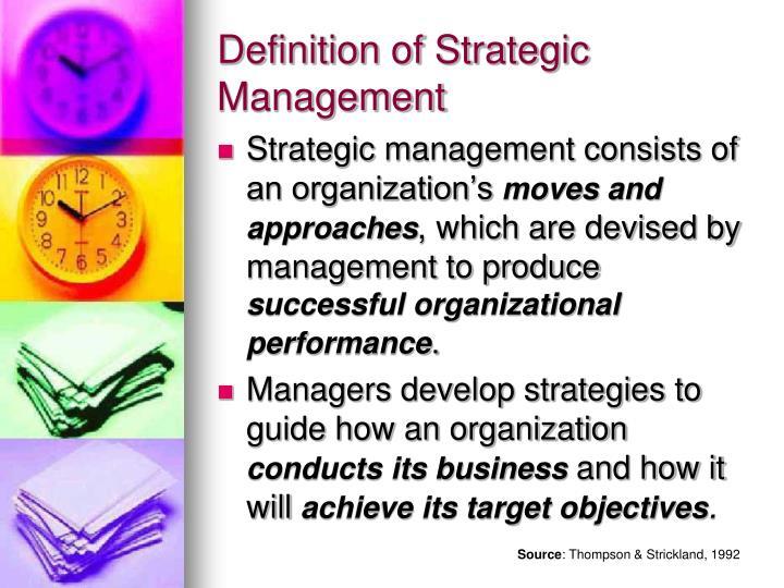 Definition of Strategic Management