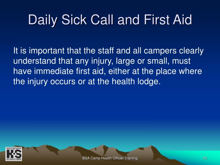 Daily Sick Call and First Aid