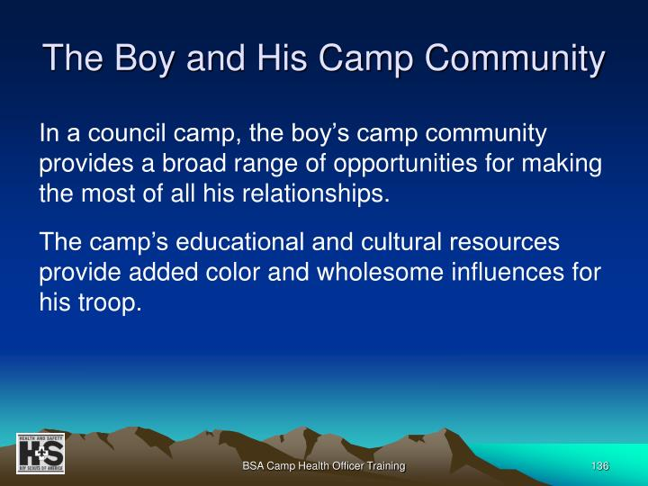 The Boy and His Camp Community