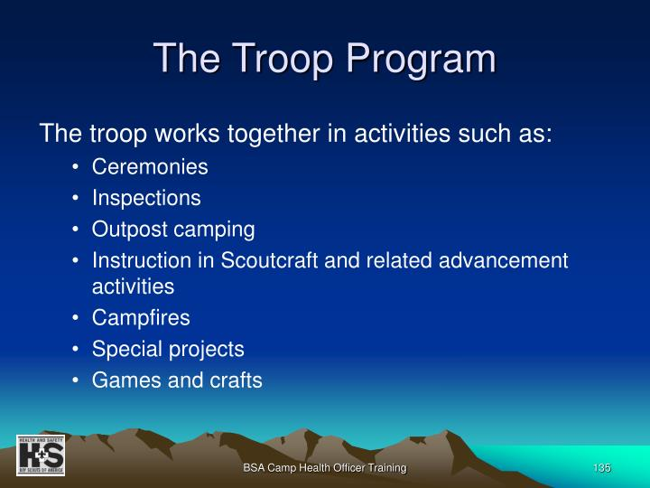 The Troop Program