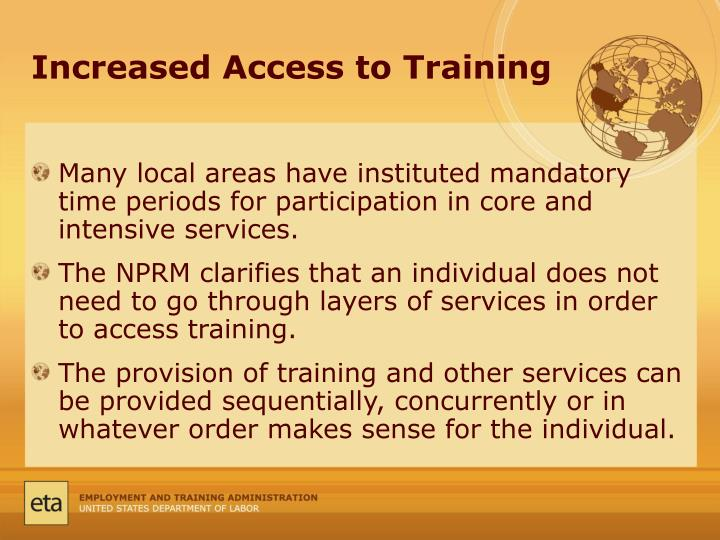 Increased Access to Training
