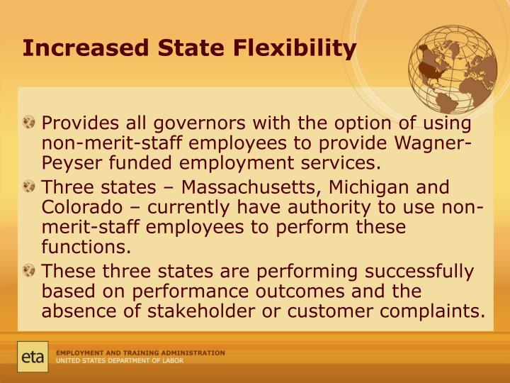 Increased State Flexibility