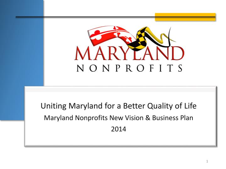 Uniting maryland for a better quality of life maryland nonprofits new vision business plan 2014