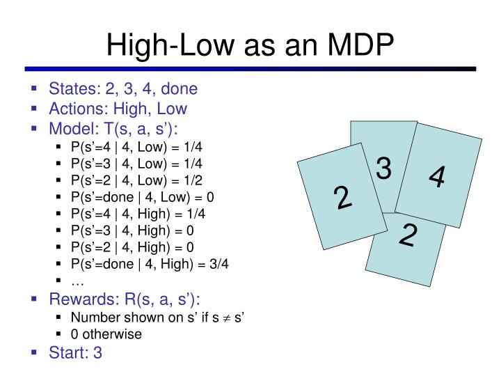 High-Low as an MDP