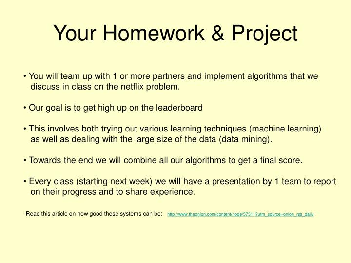 Your Homework & Project