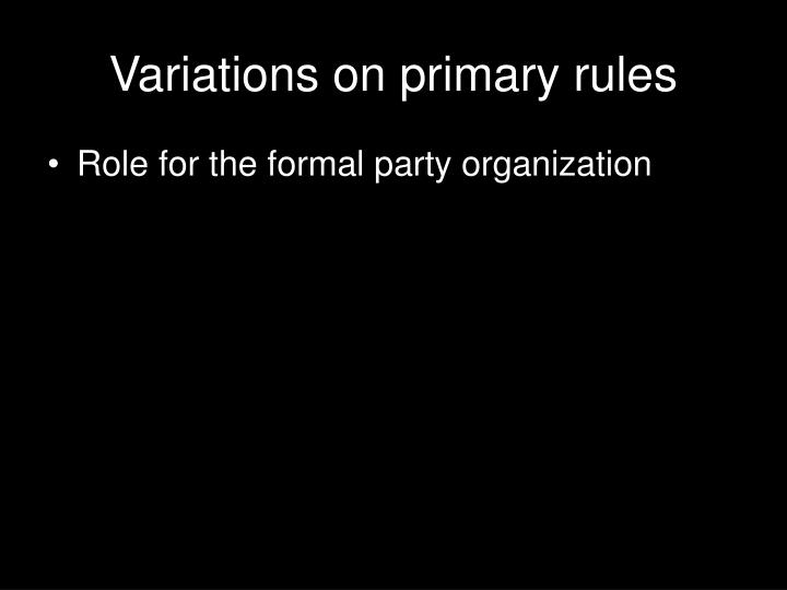 Variations on primary rules