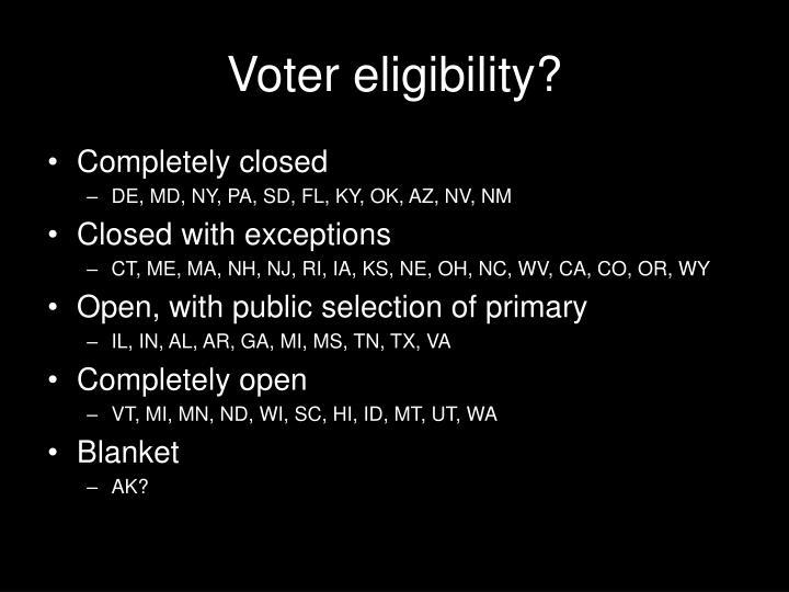 Voter eligibility?