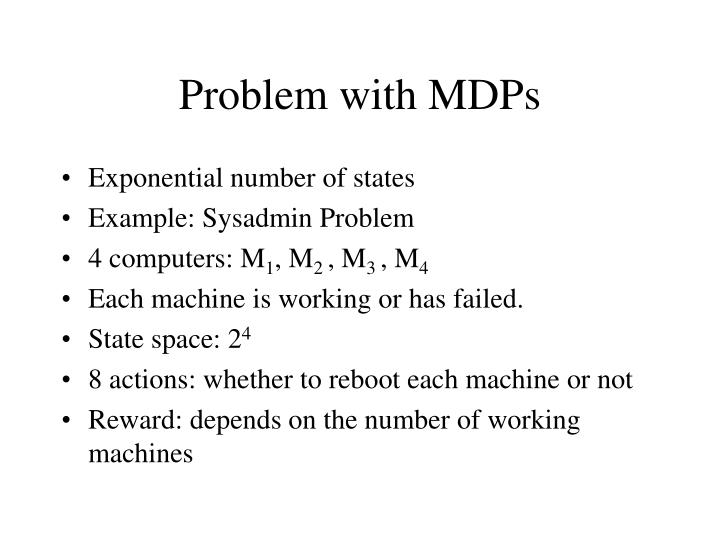Problem with MDPs