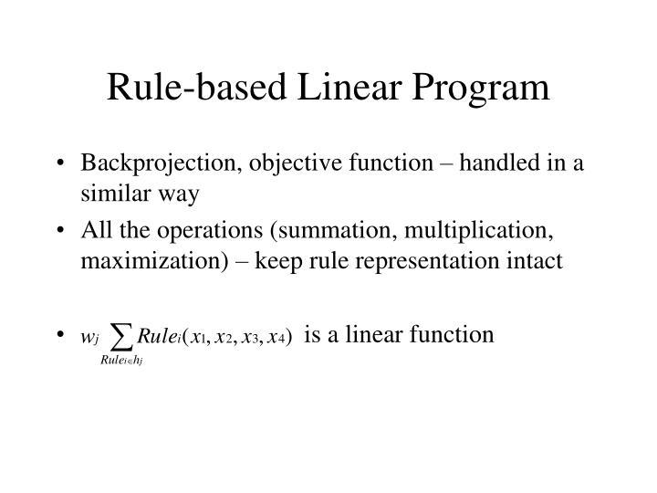 Rule-based Linear Program