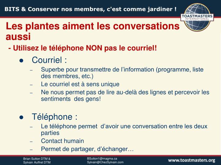 Les plantes aiment les conversations