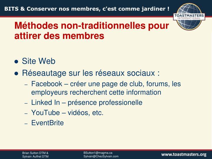 Méthodes non-traditionnelles pour attirer des membres