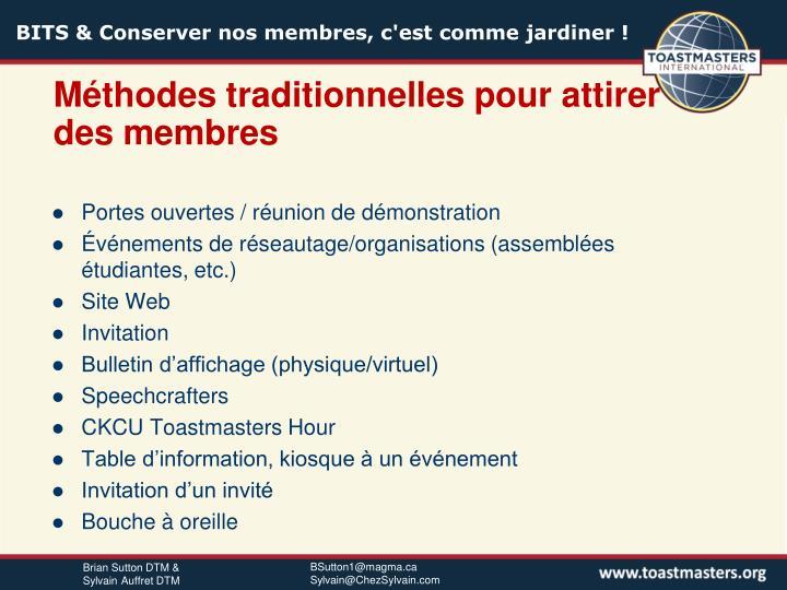 Méthodes traditionnelles pour attirer des membres