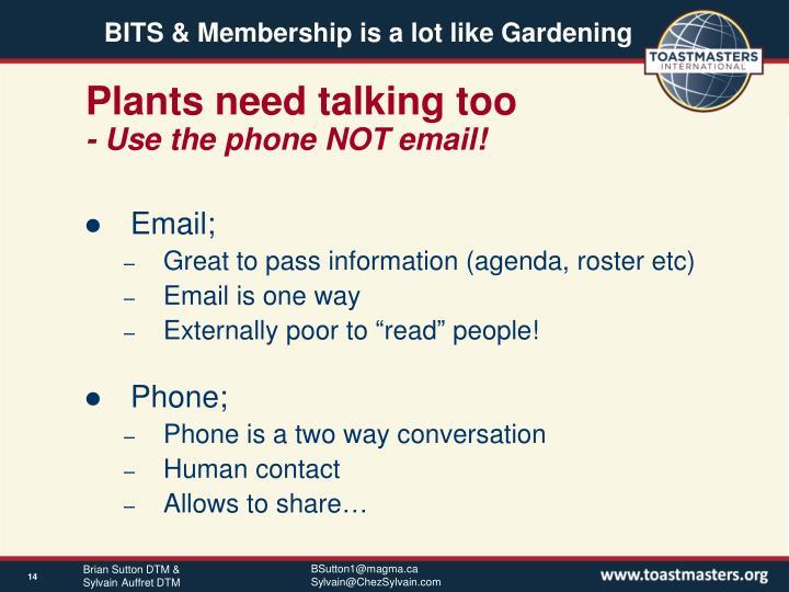 Plants need talking too