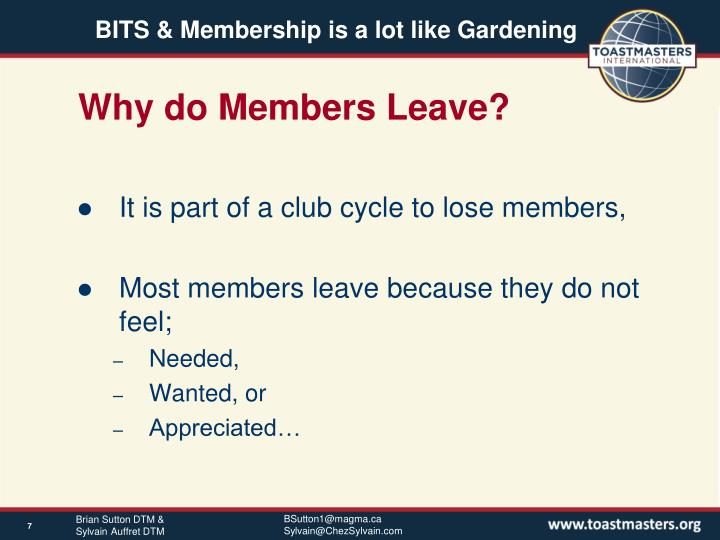 Why do Members Leave?