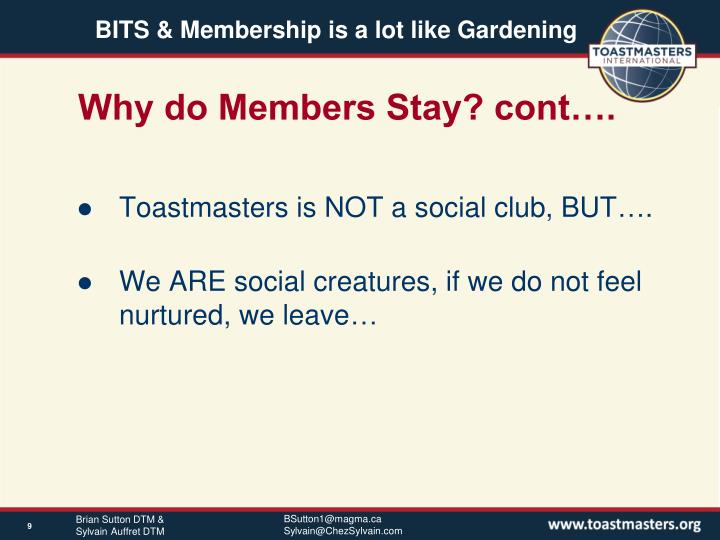 Why do Members Stay? cont….