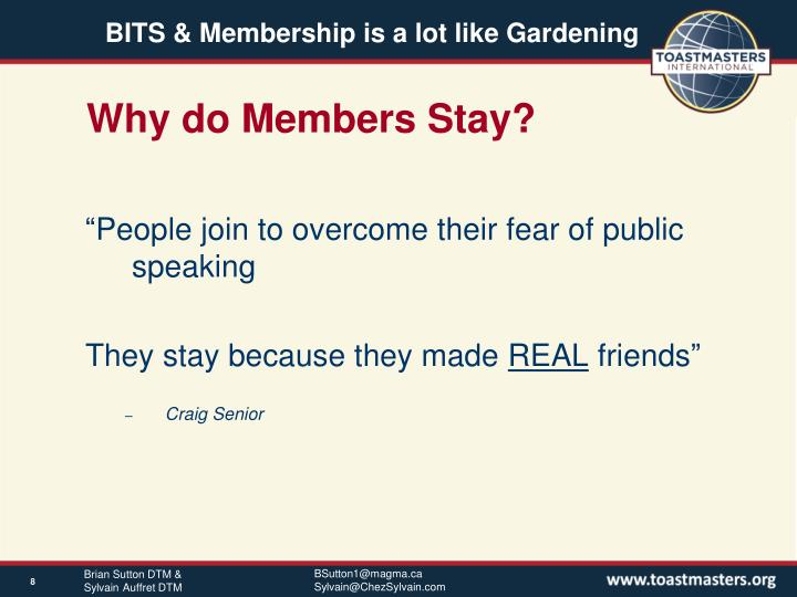 Why do Members Stay?